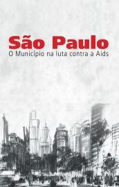 São Paulo – O município na luta contra a AIDS