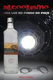 Alcoolismo – Uma luz no fundo do poço