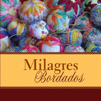 Milagres bordados