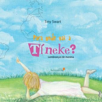 Para onde vai a Tineke